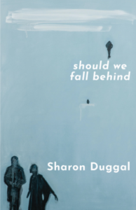 Sharon Duggal: Should We Fall Behind – book review