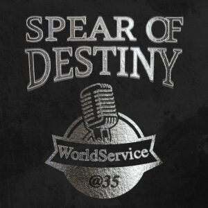 Spear Of Destiny: World Service @35 – album review