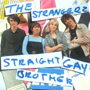 The Strangerz: Straight Gay Brother – single review and video premiere
