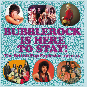 Various Artists – Bubblerock Is Here To Stay! – album review