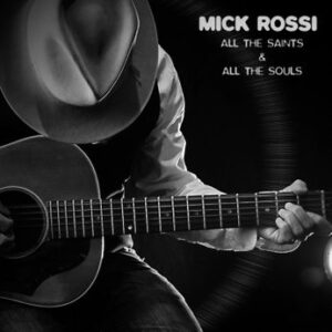Mick Rossi All the Saints and All the Souls