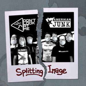 Don't Look At Me/Amerikan Junk: Splitting Image – Album review