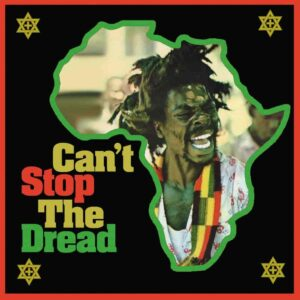 Various Artists – Can't Stop The Dread – album review
