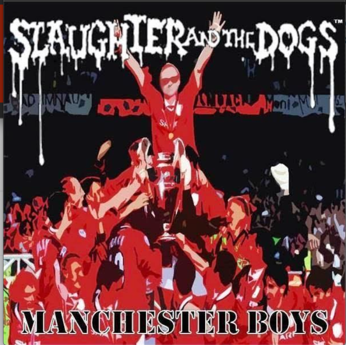 LISTEN : Slaughter And The Dogs new single 'Manchester Boys'