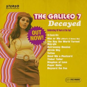 The Galileo 7: Decayed – album review – Near-perfect psych-garage covers LP reviewed