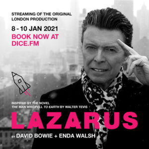 Remember David Bowie with three showings of Lazarus