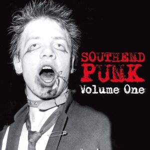 Southend Punk: Volume One: compilation album of '77 to '86 rarities reviewed