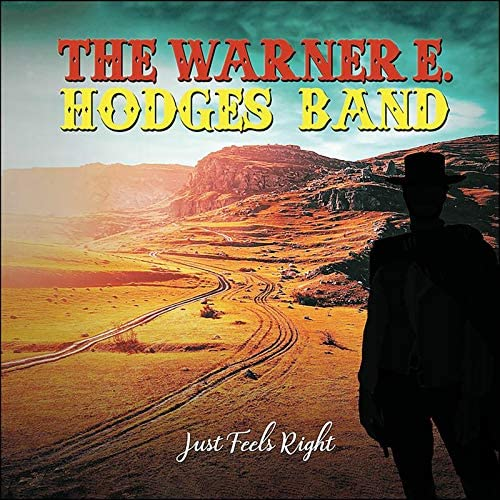 The Warner E. Hodges Band: Just Feels Right – album review