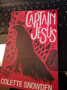 Captain Jesus by Colette Snowden – book review