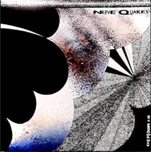 Nerve Quakes
