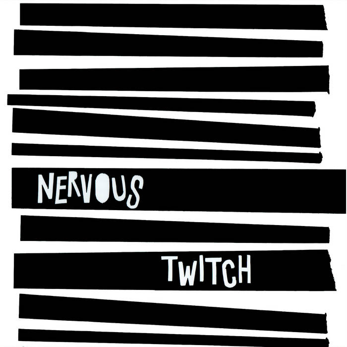 Nervous Twitch: S/T – album review + interview