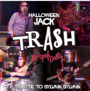 Supergroup Halloween Jack Premiere TRASH as Tribute to Sylvain Sylvain