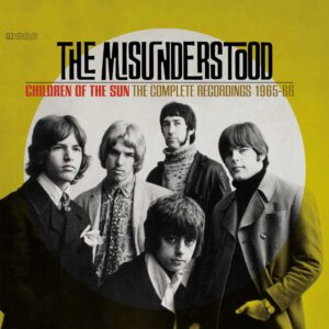 The Misunderstood: Children Of The Sun – album review