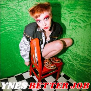 YNES: Better Job – single review