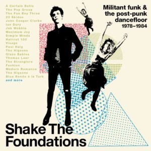 Various Artists: Shake The Foundations – album review