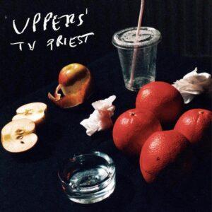 TV Priest Uppers album cover