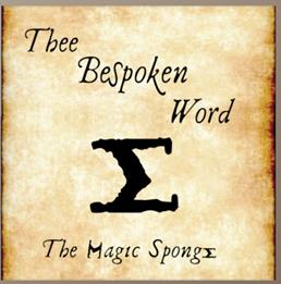 The Magic Sponge Thee Bespoken Word