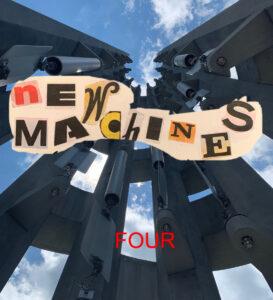 New Machines Four
