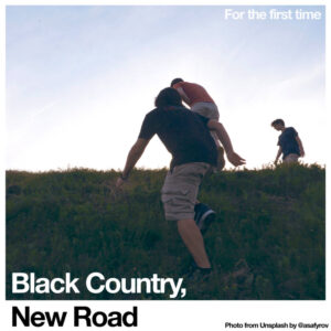 Black Country, New Road: For the First Time – album review