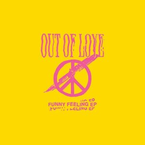 Out Of Love: Funny Feeling – EP review