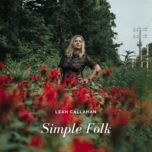 Leah Callahan: Simple Folk – album review + interview