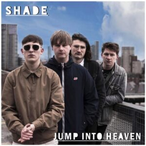 SHADE : Jump Into Heaven – single review