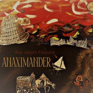 Alex Gage's Flagship: Anaximander – album review