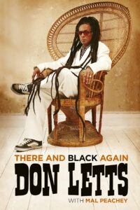 Don Letts, autobiography, There And Black Again,