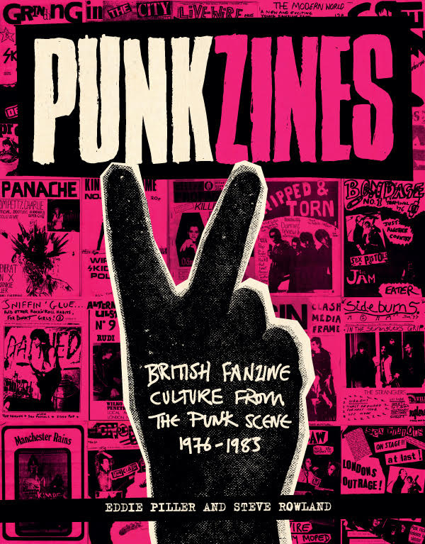 Punkzines by Eddie Piller and Steve Rowland – book review