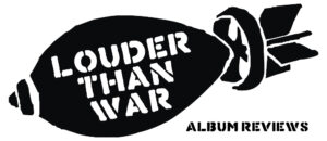 Album Reviews - Louder Than War - Best New Albums