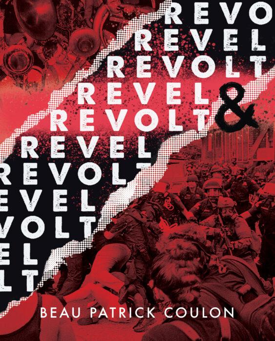 revel and revolt