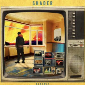 SHADER: Runaway – single review