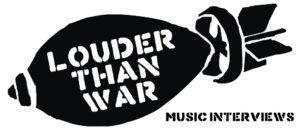 Music Interviews - Louder Than War - Band, Artist Interviews