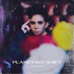 Graywave - Planetary Shift EP