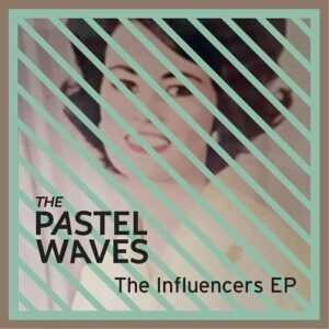 The Pastel Waves