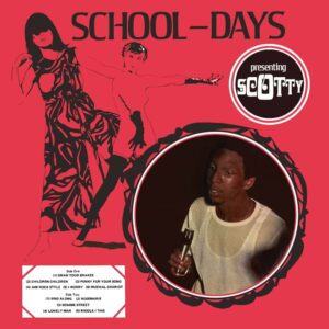 Scotty: School Days – album review