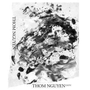 Thom Nguyen: Exits – album review