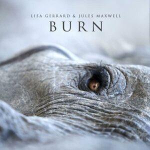 Lisa Gerrard & Jules Maxwell: Burn – Album Review