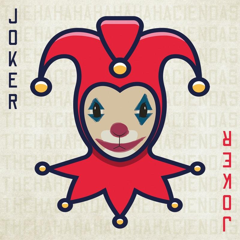 Watch This! The Haciendas:  Joker