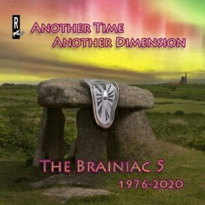 The Brainiac 5: Another Time, Another Dimension – album review