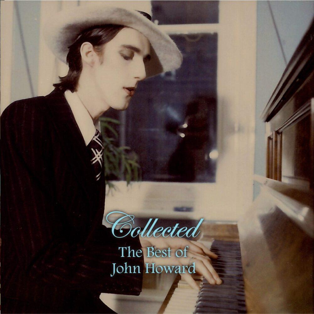 John Howard : Collected The Best Of John Howard – album review