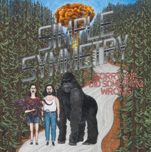 Simple Symmetry: Sorry! We Did Something Wrong – album review