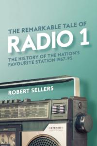 Remarkable tale of radio 1 robert sellers