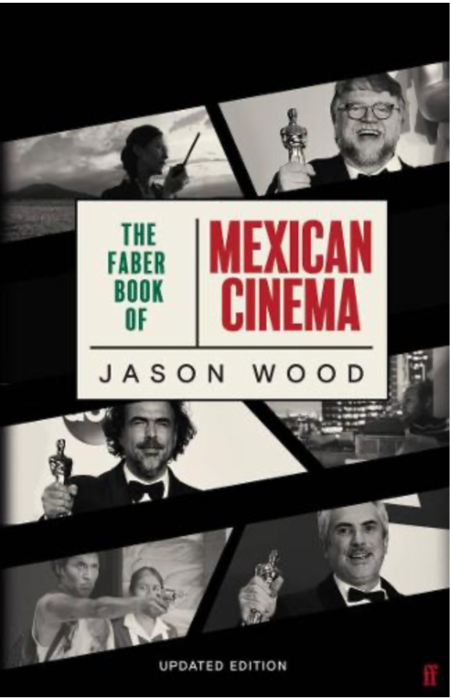 'The Faber Book Of Mexican Cinema' Jason Wood : book review