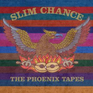 Slim Chance: The Phoenix Tapes – album review