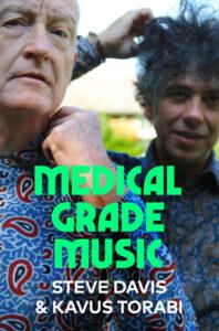 Steve Davis and Kavus Torabi: Medical Grade Music – book review