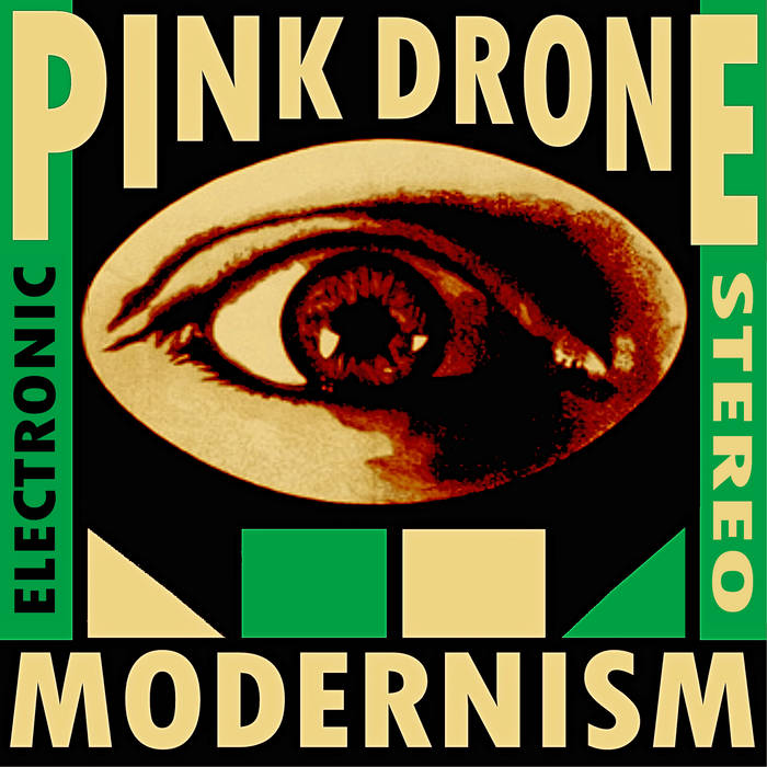 Pink Drone: Modernism – album review