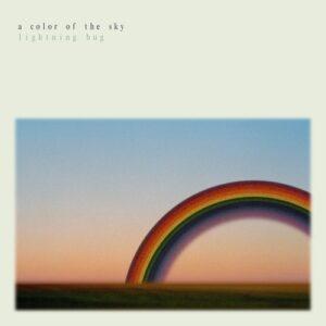 Lightning Bug: A Colour Of The Sky – album review