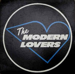 Modern Lovers – 45th  Anniversary Reappraisal