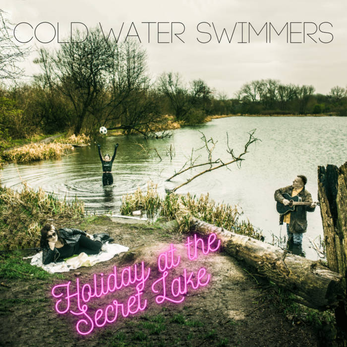 Cold Water Swimmers - Holiday At The Secret Lake